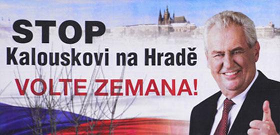 Zeman stop Kalouskovi